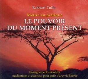 Le pouvoir du moment présent - Eckhart tolle - longbull13.wordpress.com - landcheyenne