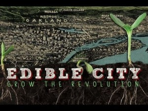 Villes comestibles - Faites pousser la Révolution
