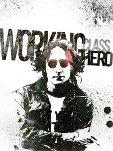 Working class hero - John Lennon